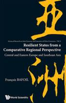 Resilient States From A Comparative Regional Perspective