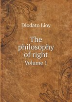 The Philosophy of Right Volume 1