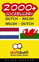 2000+ Vocabulary Dutch - Welsh