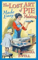 Lost Art of Pie Making