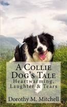 A Collie Dog's Tale