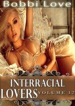 Interracial Lovers: Volume 12