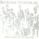 Dark Songs Of The Priarie