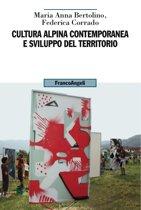 Cultura alpina contemporanea e sviluppo del territorio
