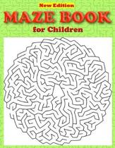 Maze Book for Children: Maze Puzzle Book for Kids Ages 4-8 Great for Developing Problem Solving Skills and Critical Thinking Skills Maze Book