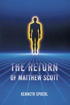 The Return of Matthew Scott