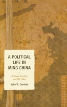 A Political Life in Ming China