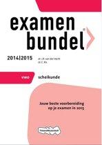 Examenbundel  - VWO Scheikunde 2014/2015