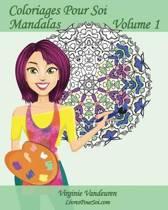 Coloriages Pour Soi - Mandalas - Volume 1