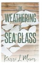 The Weathering of Sea Glass