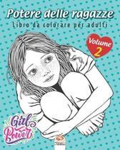 Potere delle ragazze - Volume 2: Libro da colorare per adulti (Mandala) - Anti-stress - 25 immagini da colorare