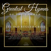Greatest Hymns of the Church 'The Old Rugged Cross'