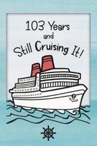 103rd Birthday Cruise Journal