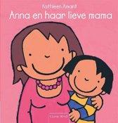 Anna - Anna en haar lieve mama