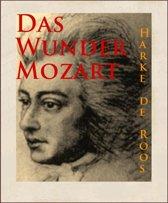 Das Wunder Mozart