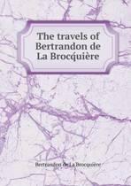 The Travels of Bertrandon de la Brocq́uiere