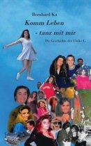 Komm Leben - Tanz Mit Mir
