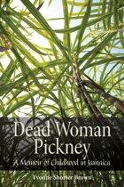 Dead Woman Pickney
