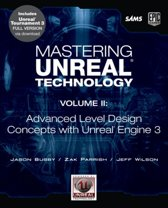 Mastering Unreal Technology, Volume II