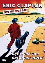 Eric Clapton - One More Car, One More Rider: Live 2001