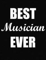 Best Musician Ever