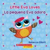 Little Eva Love / La Peque a Eva Adora (Bilingual)