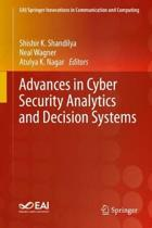 Advances in Cyber Security Analytics and Decision Systems