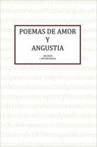 Poemas de Amor Y Angustia