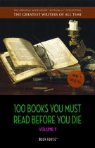 100 Books You Must Read Before You Die - volume 1 [newly updated] [The Great Gatsby, Jane Eyre, Wuthering Heights, The Count of Monte Cristo, Les Misérables, etc] (Book House Publishing)