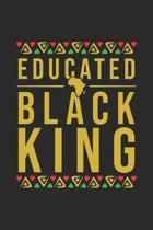 Educated Black King: Line Journal, Diary Or Notebook For Educated Black King Lovers. 120 Story Paper Pages. 6 in x 9 in Cover.