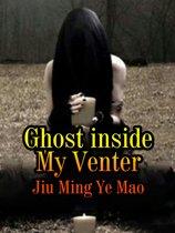 Ghost inside My Venter