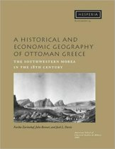 A Historical and Economic Geography of Ottoman Greece
