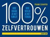 100% zelfvertrouwen