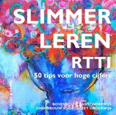 Slimmer Leren (V)M/BO Leerprocessen met RTTI RTTI