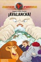 ¡Avalancha! (Serie Superfieras 5)