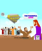 Rhapsody of Realities for Kids, November 2014 Edition: The Thankful Leper