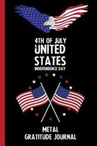 4th Of July United States Independence Day Metal Gratitude Journal