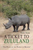 A Ticket to Zululand