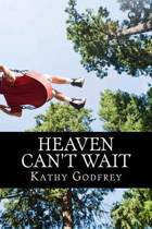 Heaven Can't Wait