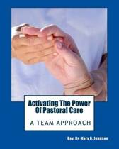 Activating the Power of Pastoral Care