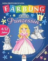 Mein erstes buch von - Prinzessin 1 - Nachtausgabe: Malbuch f�r Kinder von 4 bis 12 Jahren - 25 Zeichnungen - Band 1