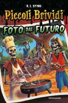 Piccoli Brividi - Foto dal futuro