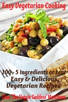 Easy Vegetarian Cooking: 100