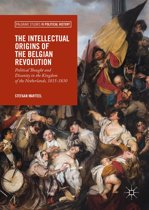 The Intellectual Origins of the Belgian Revolution