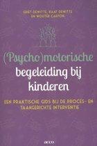 (Psycho)motorische begeleiding bij kinderen