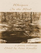 Whispers In the Wind - A Poetry Anthology