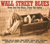 Wall Street Blues - ..