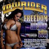 Lowrider: Freedom Hip Hop 2015