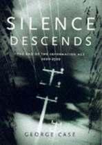 Silence Descends
