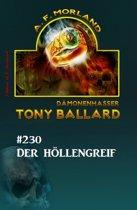 ?Der Höllengreif Tony Ballard Nr. 230